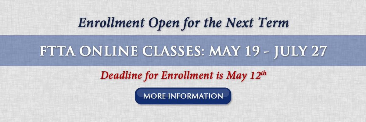 Enrollment is Open for the Next Term of FTTA Online Classes