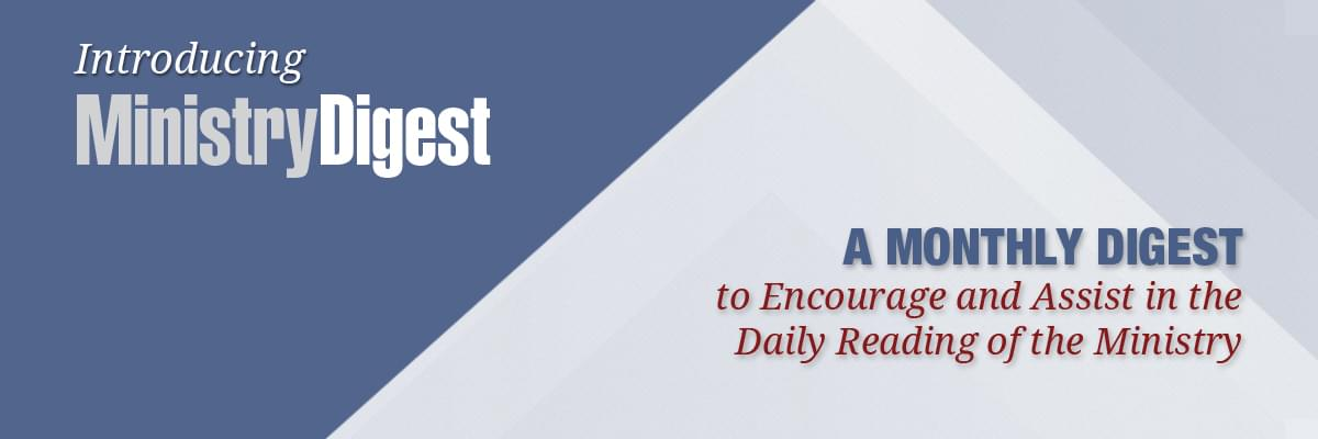 Introducing Ministry Digest